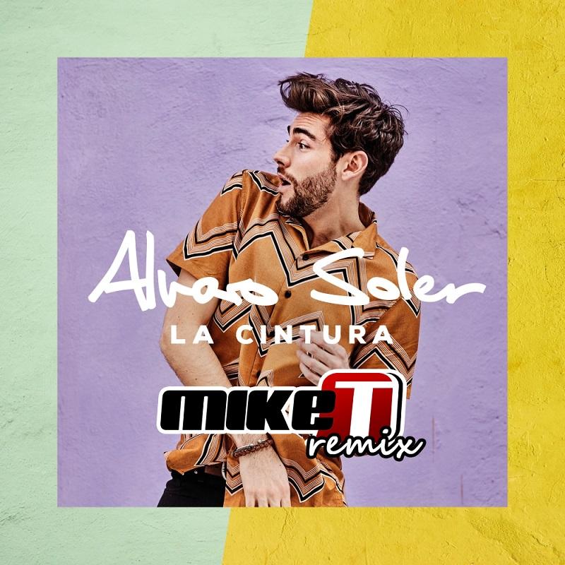 Alvaro Soler - La Cintura (Mike T Remix)