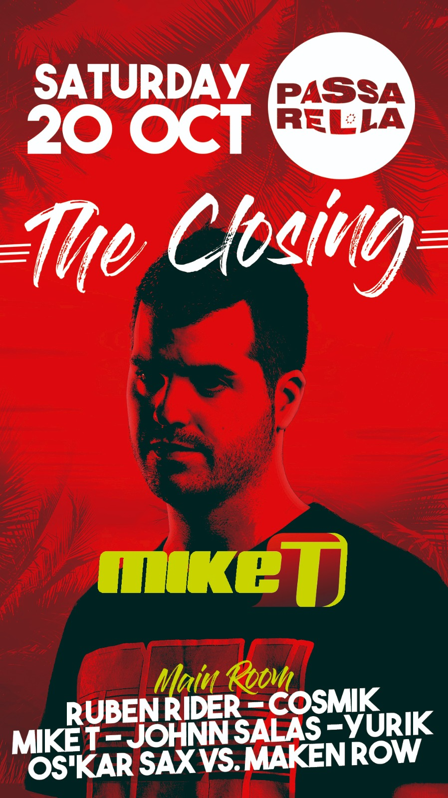 Mike T @ Closing Party Passarel·la Empuriabrava 2018